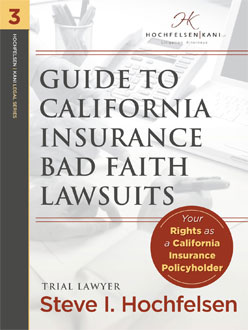Guide to California Insurance Bad Faith Lawsuits
